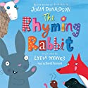 The Rhyming Rabbit Hörbuch von Julia Donaldson Gesprochen von: David Tennant