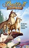 Balto II - Wolf Quest [VHS]