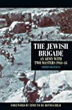 img - for The Jewish Brigade: An Army with Two Masters 1944 45 book / textbook / text book