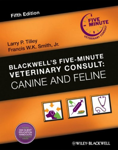 Blackwell's Five-Minute Veterinary Consult: Canine and Feline 4th Edition