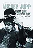Kiss Me Quick, Squeeze Me Slow, The Collection. (3CD and 1 DVD pack with Digibook)