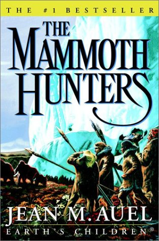 The Mammoth Hunters (Auel, Jean M. Earth