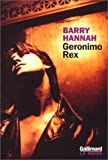 Geronimo rex (French Edition) (2070751880) by Barry Hannah