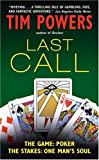 Last Call (0380715570) by Tim Powers