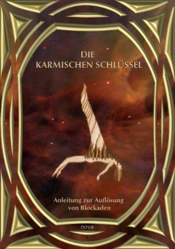 Buch: Die karmischen Schlüssel - Anleitung zur Auflösung von Blockaden von nova