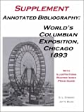 img - for Annotated Bibliography, World's Columbian Exposition, Chicago 1893: Supplement book / textbook / text book