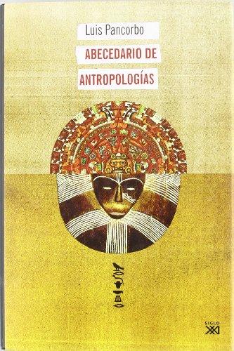 Abecedario de antropologías (Antropología y etnología)