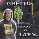 2000 & Lifeby Ghetto