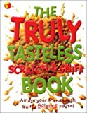 Truly Tasteless Scratch And Sniff Book