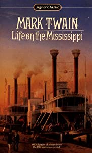 Cover of &quot;Life on the Mississippi (Signet...