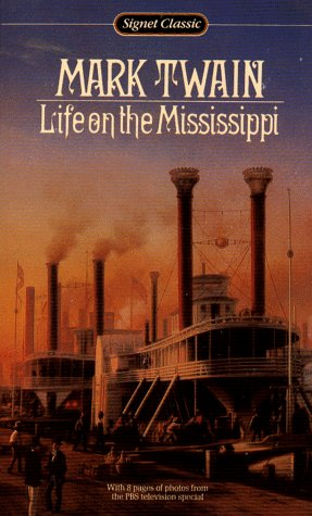 Life on the Mississippi (Signet Classics), MARK TWAIN