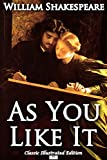 As You Like It (Classic Illustrated Edition) (English Edition)