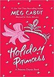 Holiday Princess: A Princess Diaries Book