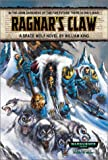 Ragnar's Claw: A Space Wolf Novel (Warhammer 40,000) (0743411552) by King, William