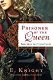 Prisoner of the Queen (Tales from the Tudor Court)