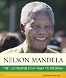 Illustrated Long Walk to Freedom (0316733121) by Mandela, Nelson