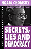 Secrets, Lies and Democracy (1878825046) by Noam / interviewed by David Barsamian Chomsky