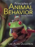 img - for By Lee Alan Dugatkin - Principles of Animal Behavior: 2nd (second) Edition book / textbook / text book