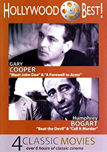 Hollywood Best! Gary Cooper & Humphrey Bogart - 4 Classic Movies Includes: Meet John Doe, A Farewell to Arms, Beat the Devil and Call It Murder