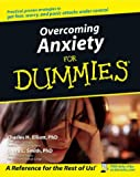 Charles H. Elliott PhD Overcoming Anxiety For Dummies [US Edition]