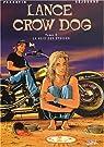 Lance Crow Dog, tome 3 : La Voie des étoiles par Perrotin