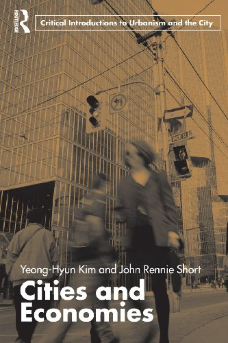 Cities and Economies (Routledge Critical Introductions to...