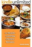 10 Mouth-watering Chicken Recipes: Indian Dishes (English Edition)