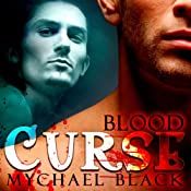 Blood Curse: Blood & Fire, Book 2 | [Mychael Black]
