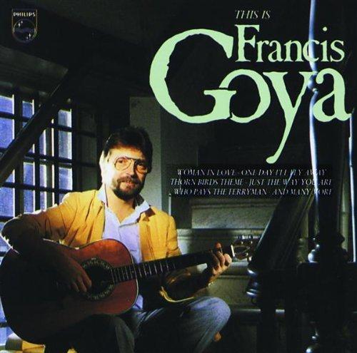 Francis Goya - This Is Francis Goya By Francis Goya - Zortam Music