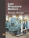 Low Pressure Boilers Study Guide - AT-4359