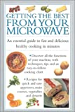 img - for Getting the Best from Your Microwave: An Essential Guide to Fast Delicious Cooking in Minutes (Cook's Essentials) book / textbook / text book