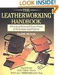 The Leatherworking Handbook: A Practi...