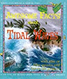 Awesome Facts About Tidal Waves (0749642459) by Oliver, Clare