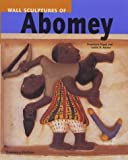 The Wall Sculptures of Abomey