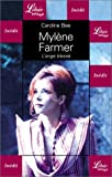 Mylène Farmer : L'ange blessé (French Edition)