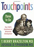 Touchpoints-Three to Six
