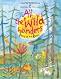 All the Wild Wonders: Poems of our Earth Wendy Cooling