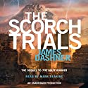 The Scorch Trials: Maze Runner, Book 2