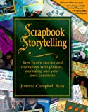 Scrapbook Storytelling, Step by Step