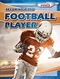 img - for Becoming a Pro Football Player (Going Pro) book / textbook / text book