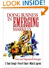 Doing Buisness in Emerging Markets: Entry and Negotiation Strategies