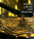 Image of Silence, Song and Shadows: Our Need for the Sacred in Our Surroundings
