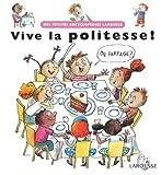 echange, troc Françoise de Guibert, Anne Wilsdorf - Vive la politesse !