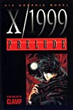 X/1999 Prelude (1569311382) by Clamp