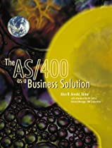 The AS/400 as a Business Solution