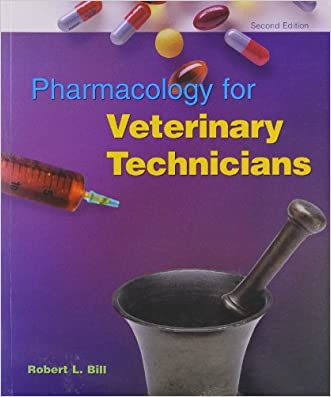 Pharmacology For Veterinary Technicians, 2e