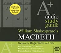 Macbeth: An A+ Audio Study Guide (A+ Audio Study Guides)