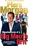 Misadventures of a Big Mouth Brit