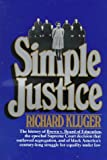 Simple Justice (0394722558) by Richard Kluger