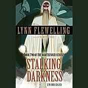 Stalking Darkness: Nightrunner Volume II | Lynn Flewelling